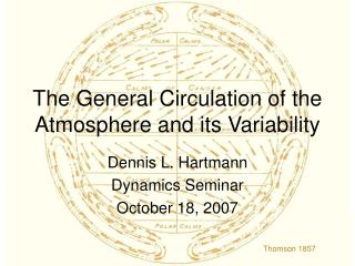 The General Circulation of the Atmosphere and its Variability