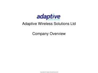 Adaptive Wireless Solutions Ltd Company Overview