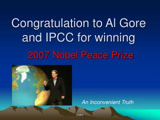 Congratulation to Al Gore and IPCC for winning