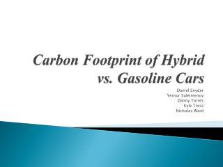 Carbon  Footprint  of  Hybrid  vs.  Gasoline Cars