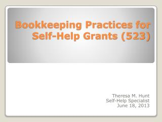 Bookkeeping Practices for Self-Help Grants (523)