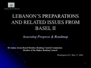 LEBANON'S PREPARATIONS AND RELATED ISSUES FROM BASEL II