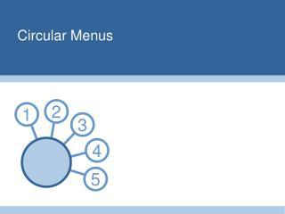 Circular Menus