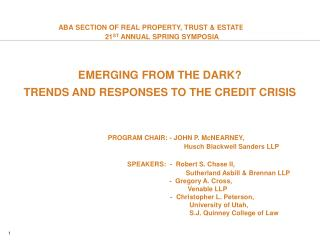 ABA SECTION OF REAL PROPERTY, TRUST & ESTATE LAW 21 ST  ANNUAL SPRING SYMPOSIA
