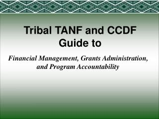 Tribal TANF and CCDF Guide to