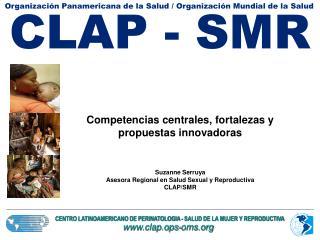 Competencias centrales, fortalezas y propuestas innovadoras Suzanne Serruya