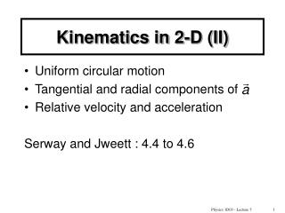 Kinematics in 2-D (II)