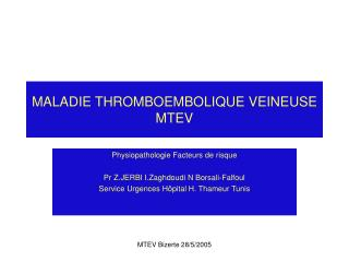MALADIE THROMBOEMBOLIQUE VEINEUSE MTEV