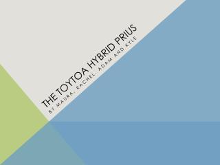 THE TOYTOA HYBRID PRIUS