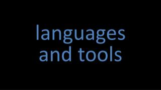 languages  and tools