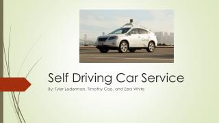 Self Driving Car Service