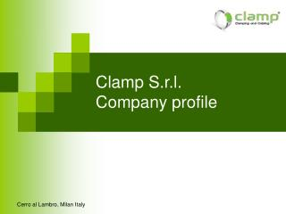 Clamp S.r.l.  Company  profile