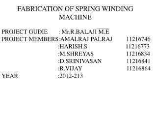 FABRICATION OF SPRING WINDING MACHINE