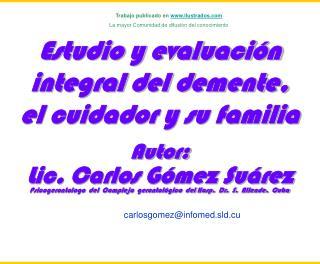 Hosp. Dr. S. ALLENDE   Complejo Gerontol gico               Lic. Carlos G mez Su rez