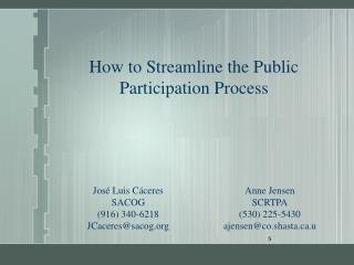 How to Streamline the Public Participation Process