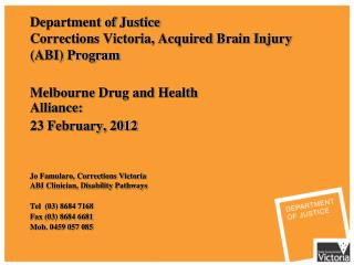 Department of Justice Corrections Victoria, Acquired Brain Injury (ABI) Program
