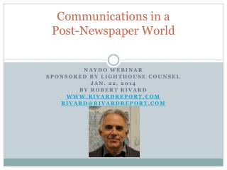 Communications in a  Post-Newspaper World
