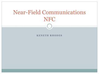 Near-Field Communications NFC