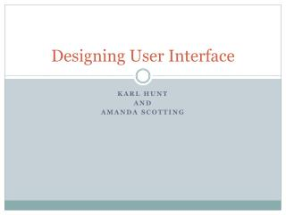 Designing User Interface