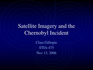 Satellite Imagery and the Chernobyl Incident