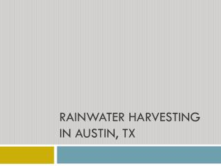 Rainwater Harvesting in Austin, TX