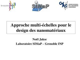 Approche multi-échelles pour le design des nanomatériaux
