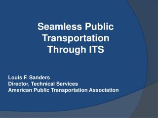 Seamless Public Transportation Through ITS