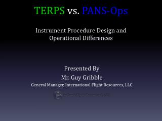 TERPS  vs.  PANS-Ops