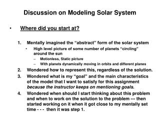 Discussion on Modeling Solar System