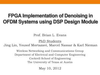 FPGA Implementation of  Denoising  in  OFDM Systems using DSP Design Module