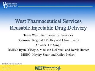 West Pharmaceutical Services Reusable Injectable Drug Delivery