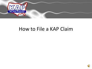 How to File a KAP Claim