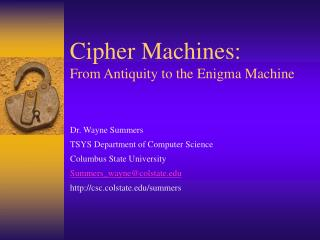 Cipher Machines: From Antiquity to the Enigma Machine