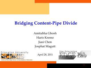 Bridging Content-Pipe Divide