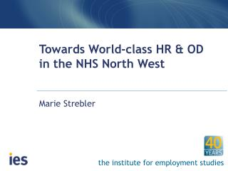 Towards World-class HR & OD in the NHS North West