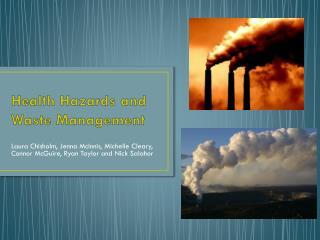 Health Hazards and Waste Management
