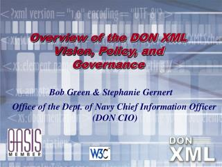 Overview of the DON XML Vision, Policy, and Governance
