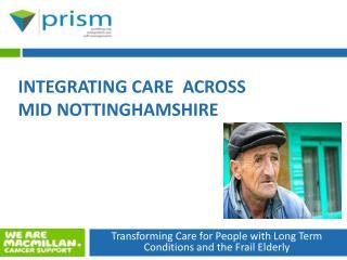 Integrating Care  across Mid Nottinghamshire