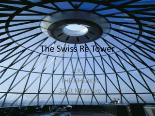 The Swiss Re Tower