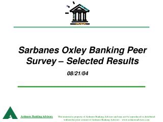 Sarbanes Oxley Banking Peer Survey – Selected Results