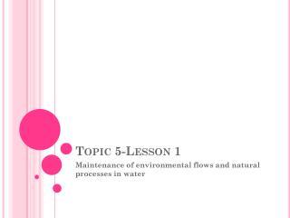Topic 5-Lesson 1