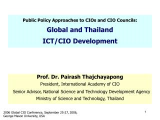 Public Policy Approaches to CIOs and CIO Councils: Global and Thailand  ICT/CIO Development