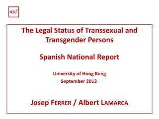 The Legal Status of Transsexual and  Transgender Persons Spanish  National Report