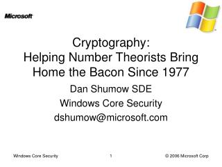 Cryptography: Helping Number Theorists Bring Home the Bacon Since 1977