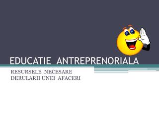 EDUCATIE  ANTREPRENORIALA