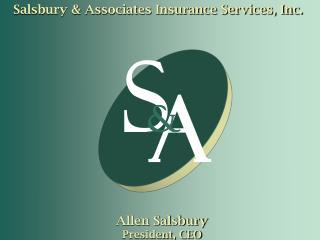 Allen Salsbury President, CEO