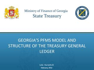 Georgia�s PFMS model and structure of the Treasury General Ledger