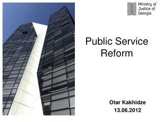 Public Service  Reform