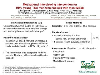 Motivational Interviewing intervention for HIV+ young Thai men who had sex with men (MSM)