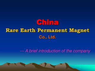 China Rare Earth Permanent Magnet Co., Ltd.